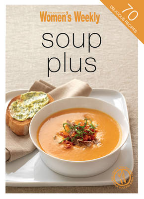 Soup Plus - The Australian Women's Weekly Minis (Paperback)