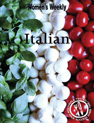 Italian - The Australian Women's Weekly (Paperback)