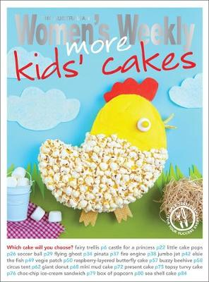 More Kids' Cakes - The Australian Women's Weekly: New Essentials (Paperback)