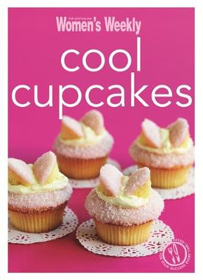 Cool Cupcakes - The Australian Women's Weekly Minis (Paperback)