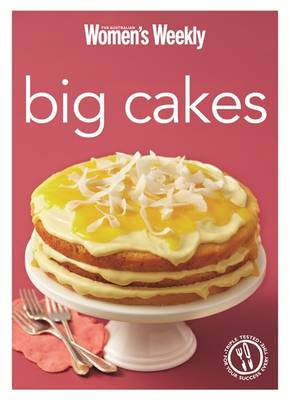 Big Cakes: Cake Baking and Decorating for Every Occasion - The Australian Women's Weekly Minis (Paperback)