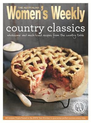 Country Classics: Fresh, Seasonal Meals - The Australian Women's Weekly: New Essentials (Paperback)