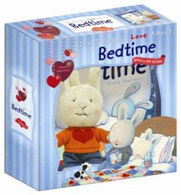 The Things I Love About Bedtime with Bunny (Hardback)