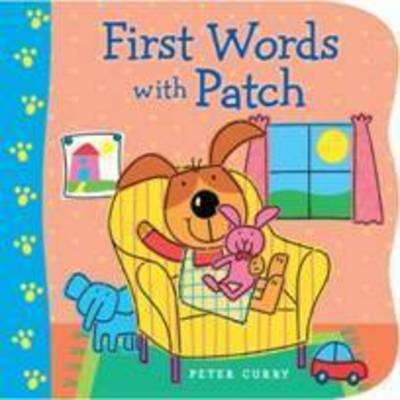 First Words with Patch (Board book)