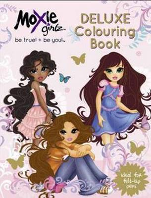 Moxie Girlz Deluxe Colouring Book (Paperback)