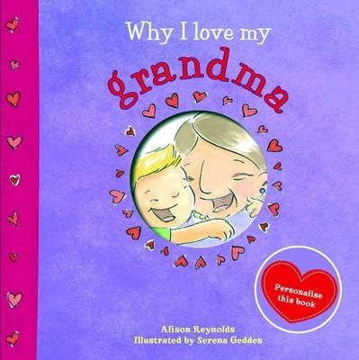Why I Love My Grandma (Hardback)