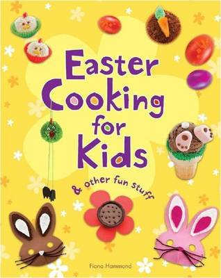 Easter Cooking for Kids: & Other Fun Stuff (Paperback)