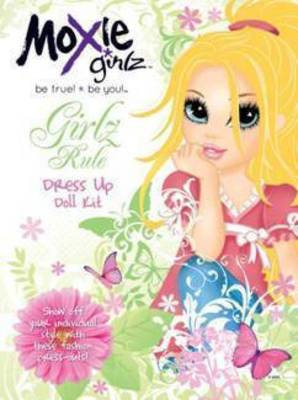 Moxie Girlz Rule Paper Doll Kit (Paperback)