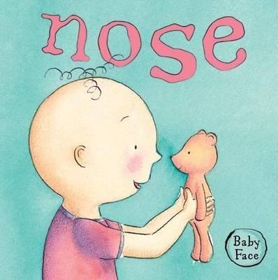 Baby Face Nose (Board book)
