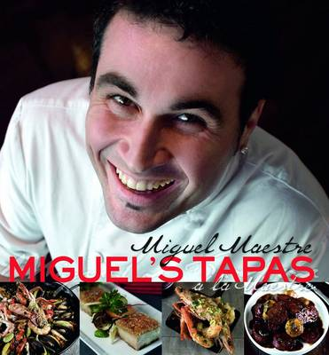 Miguel's Tapas (Hardback)