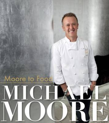 Moore to Food (Hardback)