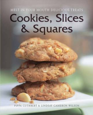 Cookies, Slices and Squares (Hardback)