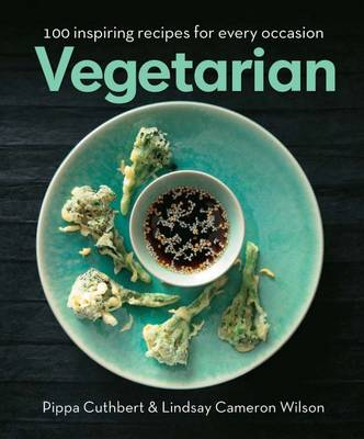 Vegetarian: 100 Inspiring Recipes for Every Occasion (Hardback)