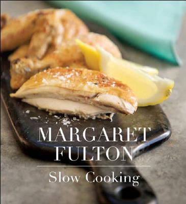 Margaret Fulton: Slow Cooking (Hardback)