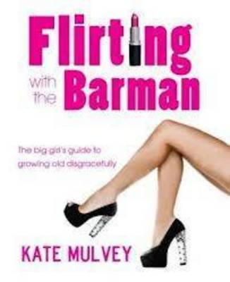 Flirting with the Barman (Paperback)