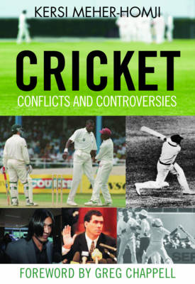 Cricket Conflicts and Controversies (Paperback)