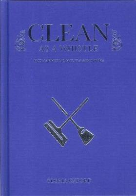 Clean as a Whistle (Hardback)