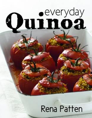 Everyday Quinoa (Hardback)