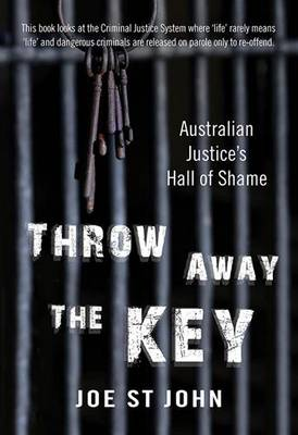 Throw Away the Key: Australian Justice's Hall of Shame (Paperback)