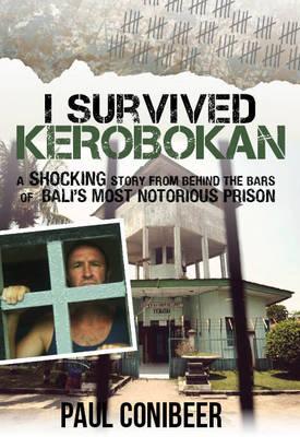 I Survived Kerobokan (Paperback)