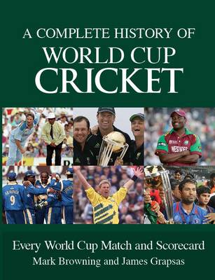 Complete History of World Cup Cricket (Paperback)