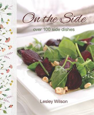On the Side: 100 Side Dishes (Paperback)