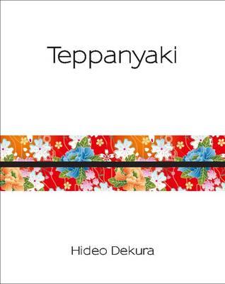 Teppanyaki - Silk Series (Hardback)