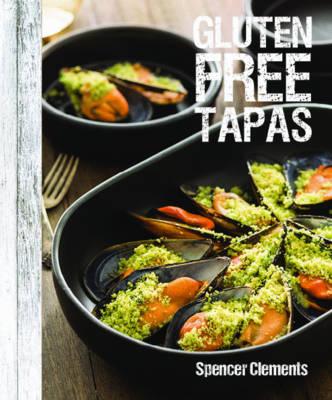 Gluten Free Tapas (Hardback)