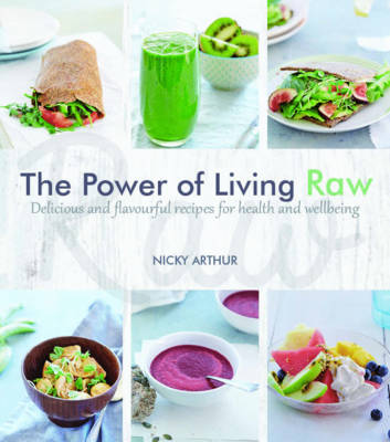The Power of Living Raw (Paperback)