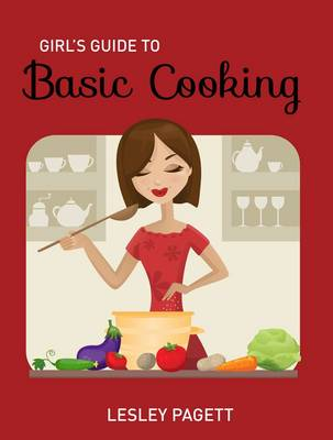 Girls Guide to Basic Cooking (Paperback)