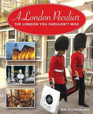 A London Peculiar: The London You Shouldn't Miss (Paperback)