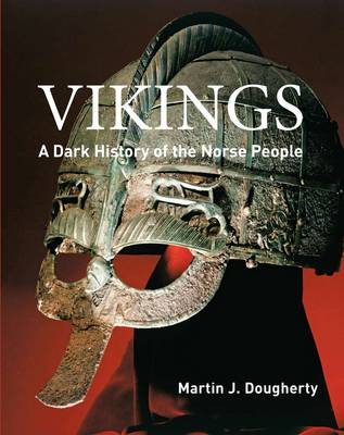 Vikings: A Dark History of the Norse People (Paperback)