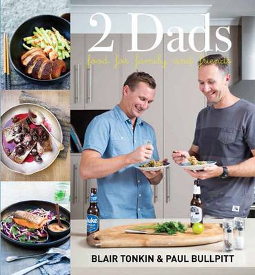 Two Dads: Food for Family and Friends (Hardback)