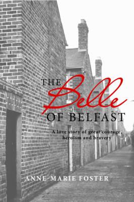 Belle of Belfast (Paperback)