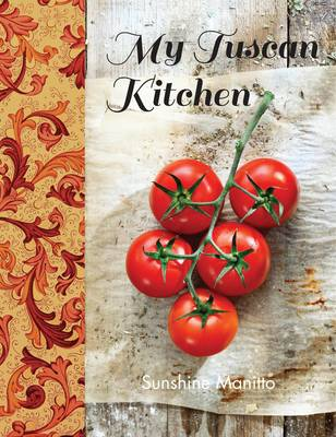My Tuscan Kitchen (Hardback)