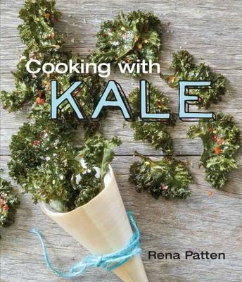 Cooking with Kale (Hardback)