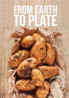 From Earth to Plate (Paperback)