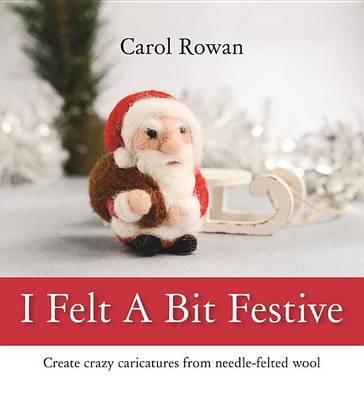 I Felt a Bit Festive (Paperback)