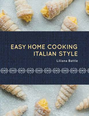 Easy Home Cooking: Italian Style (Hardback)