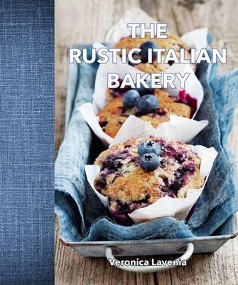 The Rustic Italian Bakery (Hardback)