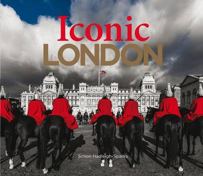 Iconic London (Hardback)