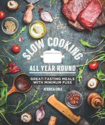 Slow Cooking All Year Round (Paperback)