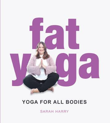 Fat Yoga (Paperback)