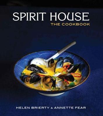 Spirit House, the Cookbook (Hardback)