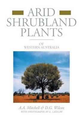 Arid Shrubland Plants of Western Australia: Facsimile Edition (Paperback)