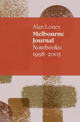 Melbourne Journal: Notebooks 1998-2003 (Paperback)