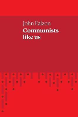 Communists Like Us (Paperback)
