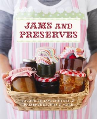 Jams and Preserves (Paperback)