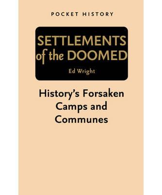 Pocket History: Settlements of the Doomed (Paperback)