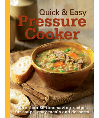Quick and Easy - Pressure Cooker (Hardback)
